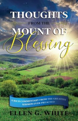 Thoughts From The Mount Of Blessing