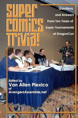 Super Comics Trivia!