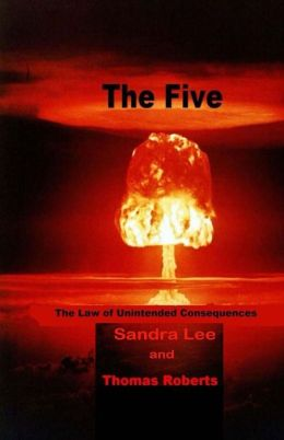 The Five: The Law of Unintended Consequences