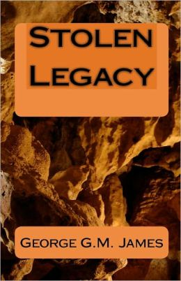 stolen legacy Stolen legacy by george g m james starting at $632 stolen legacy has 9 available editions to buy at alibris.