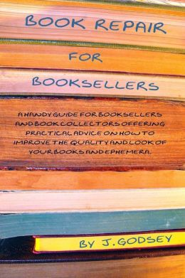 Book Repair For Booksellers