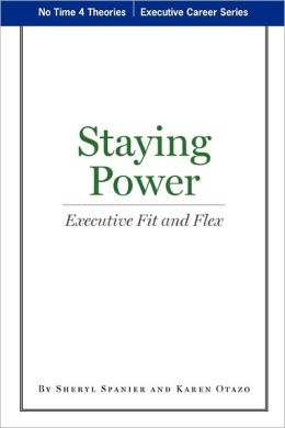 Staying Power: Executive Fit and Flex