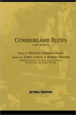Cumberland Blues - Acting Edition