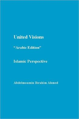 United Visions Arabic Edition: Islamic Perspective