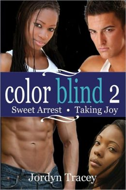 Color Blind 2: Sweet Arrest and Taking Joy Anthology