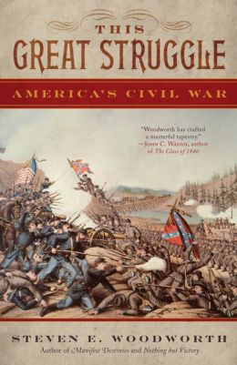 This Great Struggle: America's Civil War