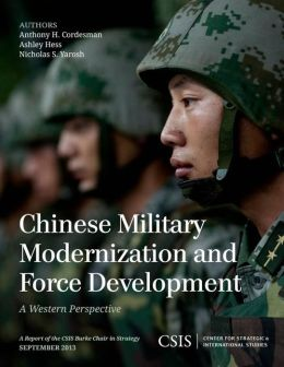 Chinese Military Modernization and Force Development: A Western Perspective