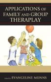 Book Cover Image. Title: Applications of Family and Group Theraplay, Author: Evangeline Munns