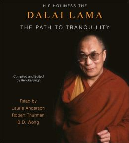 The Path to Tranquility (Reissue): Daily Meditations by the Dalai Lama