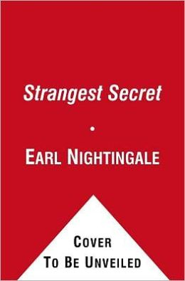 The Strangest Secret: For Succeeding in the World Today