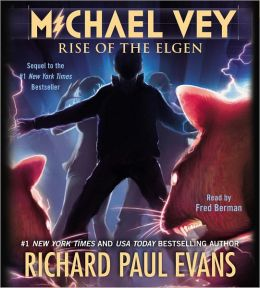 Rise of the Elgen (Michael Vey Series #2)