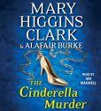Book Cover Image. Title: The Cinderella Murder (Under Suspicion Series #1), Author: Mary Higgins Clark