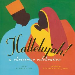 Hallelujah!: A CHRISTMAS CELEBRATION