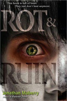 Rot & Ruin (Rot & Ruin Series #1)