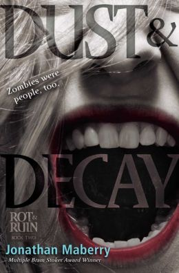 Dust & Decay (Rot & Ruin Series #2)