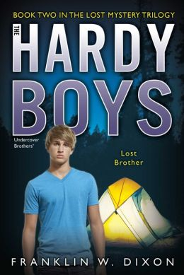 Lost Brother: Book Two in the Lost Mystery Trilogy (Hardy Boys Undercover Brothers #35)