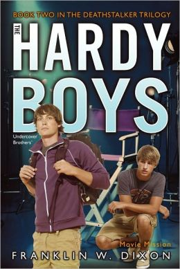 Movie Mission: Book Two in the Deathstalker Trilogy (Hardy Boys Undercover Brothers Series #38)