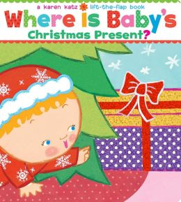 Where Is Baby's Christmas Present?: A Lift-the-Flap Book/Lap Edition