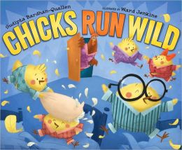 Chicks Run Wild
