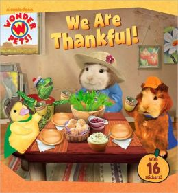 We Are Thankful! (Wonder Pets! Series)
