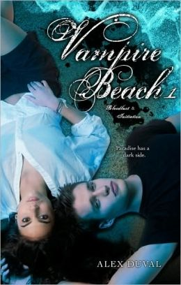 Vampire Beach 1: Bloodlust; Initiation