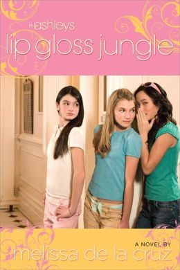 Lip Gloss Jungle (Ashleys Series #4)