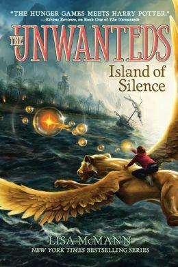 Island of Silence (Unwanteds Series #2)