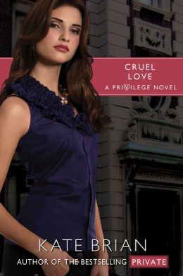 Cruel Love (Privilege Series #6)