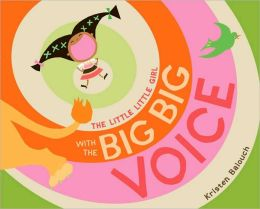 The Little Little Girl with the Big Big Voice