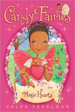 Magic Hearts (Candy Fairies Series #5)
