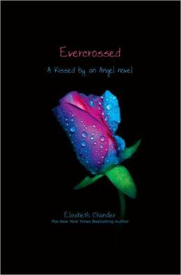 Evercrossed (Kissed by an Angel Series #4)