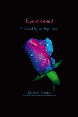 Evercrossed (Kissed by an Angel Series #4)