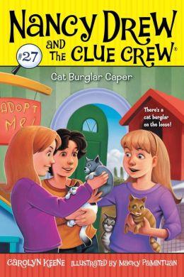Cat Burglar Caper (Nancy Drew and the Clue Crew Series #27)