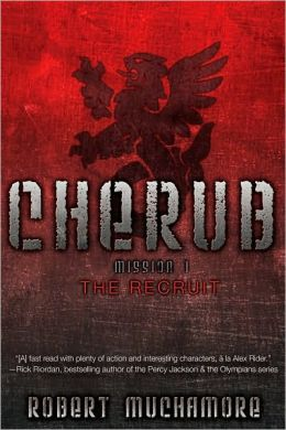 The Recruit: Mission 1 (Cherub Series)