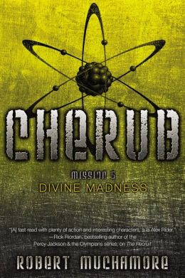 Divine Madness: Mission 5 (Cherub Serie)