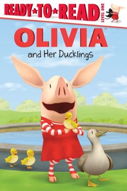 Olivia and Her Ducklings (Ready-to-Read Series Level 1)
