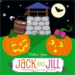 Jack and Jill: A Halloween Nursery Rhyme