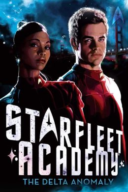 Star Trek Starfleet Academy #1: The Delta Anomaly