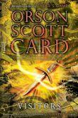 Book Cover Image. Title: Visitors, Author: Orson Scott Card