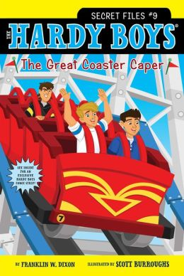 The Great Coaster Caper (Hardy Boys: Secret Files Series #9)