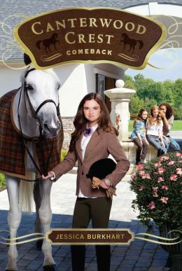 Comeback (Canterwood Crest Series #15)