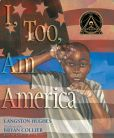 Book Cover Image. Title: I, Too, Am America, Author: Langston Hughes