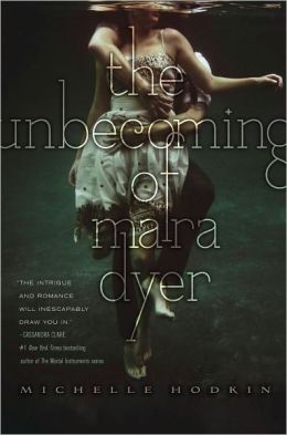The Unbecoming of Mara Dyer (Mara Dyer Trilogy Series #1)