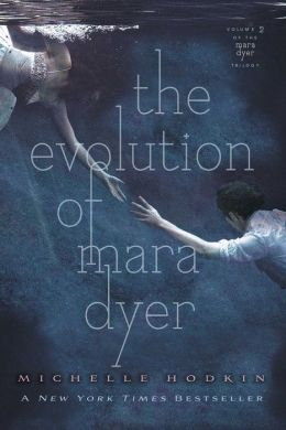 The Evolution of Mara Dyer (Mara Dyer Trilogy Series #2)