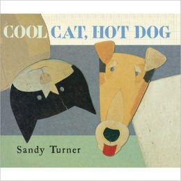 Cool Cat, Hot Dog
