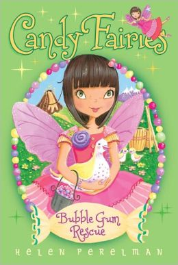 Bubble Gum Rescue (Candy Fairies Series #8)