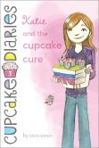 Book Cover Image. Title: Katie and the Cupcake Cure (Cupcake Diaries Series #1), Author: Coco Simon