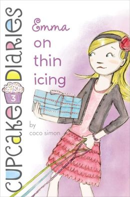 Emma on Thin Icing (Cupcake Diaries Series #3)