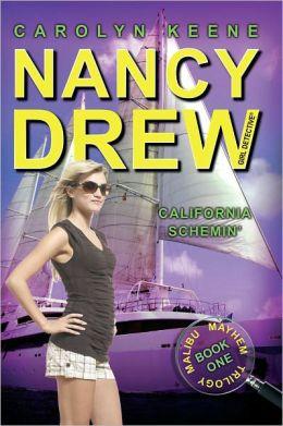 California Schemin' (Nancy Drew Girl Detective: Malibu Mayhem Series #1)