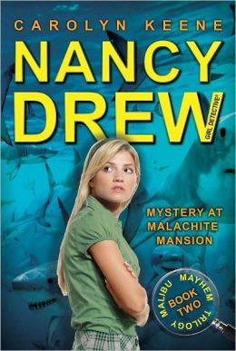 Mystery at Malachite Mansion (Nancy Drew Girl Detective: Malibu Mayhem Series #2)